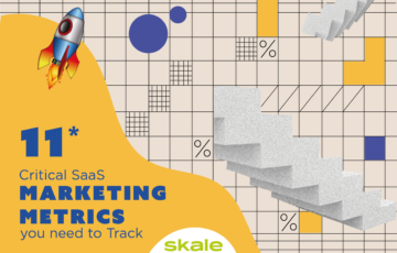 11 Critical SaaS Marketing Metrics you need to Track