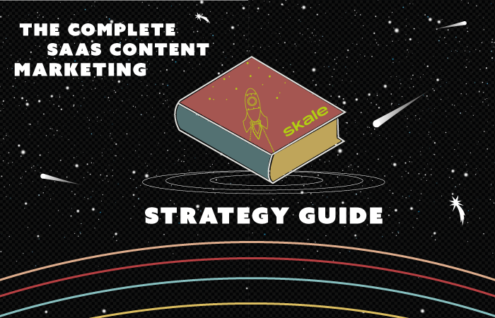 The Complete SaaS Content Marketing Strategy Guide