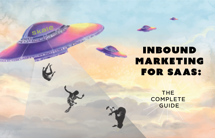 Inbound Marketing for SaaS: The Complete Guide